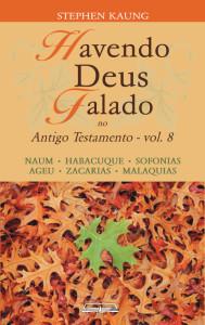 Havendo Deus Falado no Antigo Testamento - Vol 8