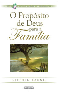 O Propósito de Deus para a família