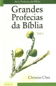 capa: Grandes Profecias da Bíblia - Vol. 1