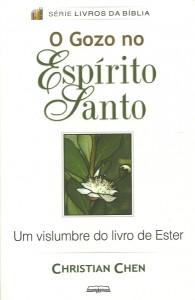 capa: O Gozo no Espírito Santo: Um Vislumbre do Livro de Ester